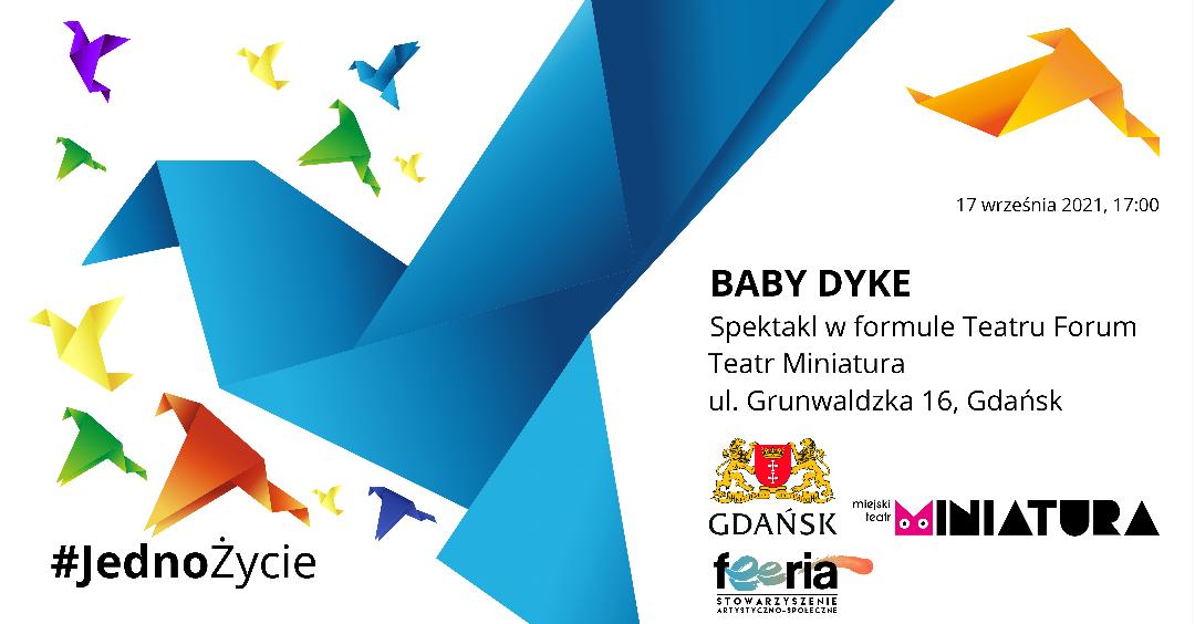 Baner promujący spektakl Baby Dyke