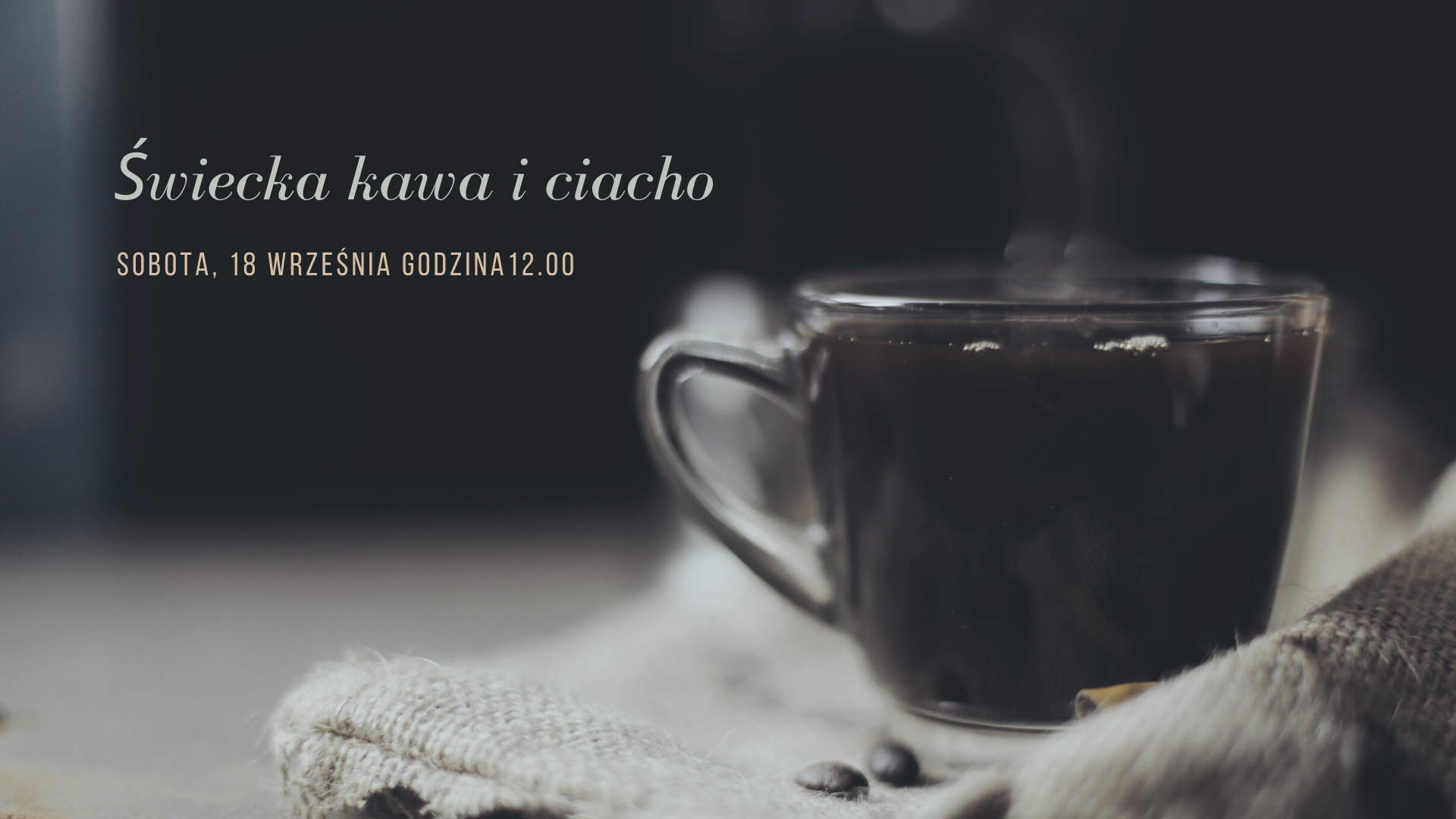 na tle filiżanki kawy: świecka kawa iciacho, sobota 18 września godz. 12.00